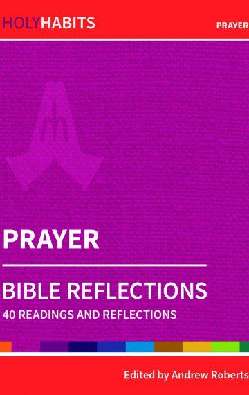 Holy Habits Prayer